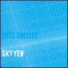 Sky Yen - Vinile LP di Pete Shelley