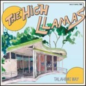 Talahomi Way - Vinile LP di High Llamas