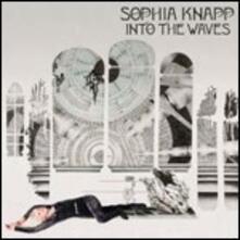 Into the Waves - CD Audio di Sophia Knapp