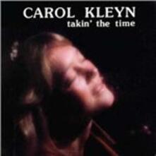 Takin the Time - CD Audio di Carol Kleyn
