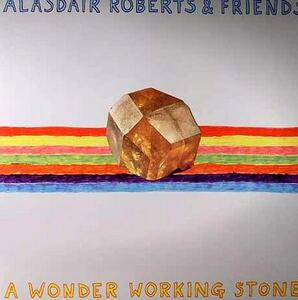 A Wonder Working Stone - Vinile LP di Alasdair Roberts