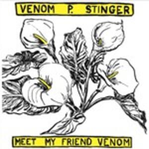 Meet My Friend Venom - Vinile LP di Venom P. Stinger