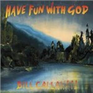 Have Fun with God - Vinile LP di Bill Callahan