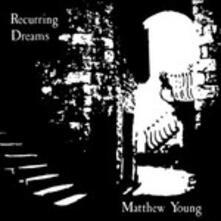 Recurring Dreams - Vinile LP di Matthew Young
