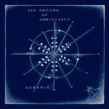 Hexadic - CD Audio di Six Organs of Admittance