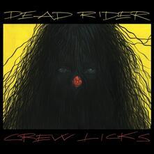 Crew Licks - Vinile LP di Dead Rider