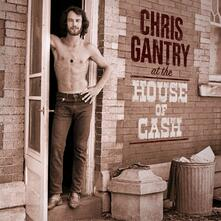 At the House of Cash - CD Audio di Chris Gantry