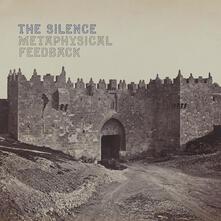 Metaphysical Feedback - Vinile LP di Silence