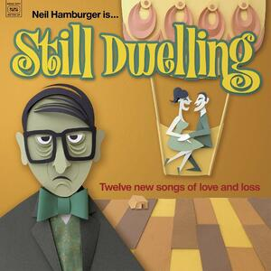 Still Dwelling - Vinile LP di Neil Hamburger
