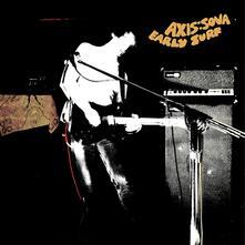 Early Surf - Vinile LP di Axis:Sova