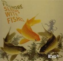 Sleeps with Fishes - CD Audio di On Fillmore