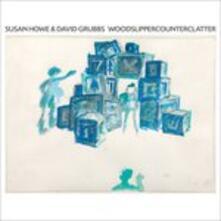 Woodslippercounterclatter - Vinile LP di David Grubbs