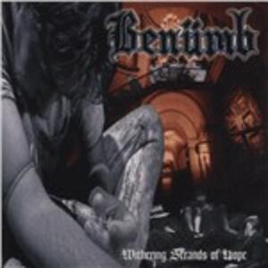 Withering Strands of Hope - CD Audio di Benumb