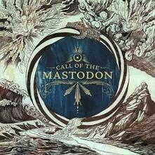 Call of the Mastodon - Vinile LP di Mastodon