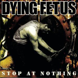 Stop of Nothing - Vinile LP di Dying Fetus