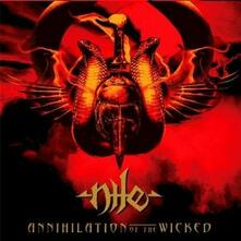 Annihilation of the Wicked - CD Audio di Nile