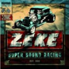 Super Sound Racing - CD Audio di Zeke