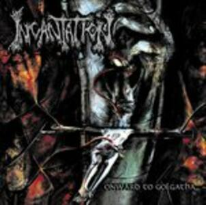 Onward to Golgotha - Vinile LP di Incantation