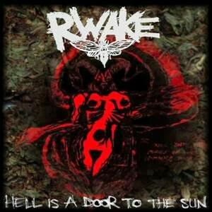 Hell Is a Door to the Sun - CD Audio di Rwake
