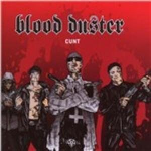 Cunt - CD Audio di Blood Duster
