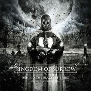 Behind The - CD Audio di Kingdom of Sorrow