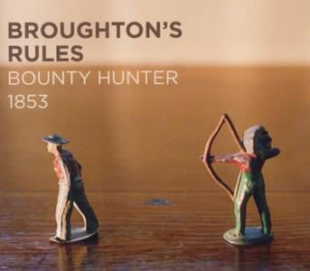 Bounty Hunger 1853 - CD Audio di Broughton's Rules