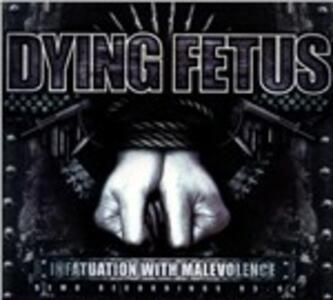 Infatuation with Malevolence - CD Audio di Dying Fetus