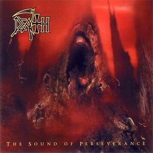 The Sound of Perseverance - CD Audio di Death