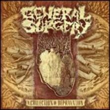 A Collection of Depravation - CD Audio di General Surgery