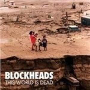 This World Is Dead - Vinile LP di Blockheads