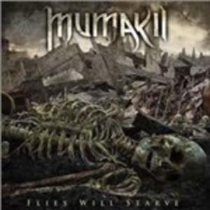 Flies Will Starve - Vinile LP di Mumakil