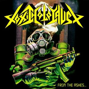 From the Ashes of Nuclear Destruction - CD Audio di Toxic Holocaust