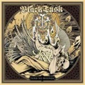 Tend No Wounds - CD Audio di Black Tusk