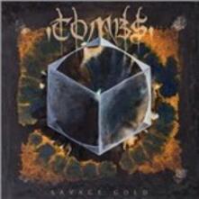 Savage Gold - CD Audio di Tombs