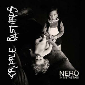 Nero in metastasi - CD Audio di Cripple Bastards