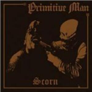 Scorn - CD Audio di Primitive Man
