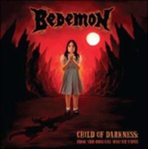 Child of Darkness - CD Audio di Bedemon