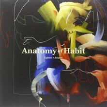 Ciphers + Axioms - CD Audio di Anatomy of Habit