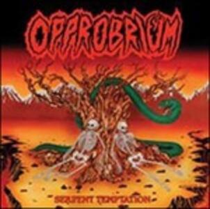 Serpent Temptation - Vinile LP di Opprobrium