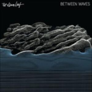 Between Waves - CD Audio di Album Leaf