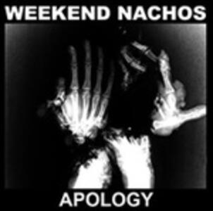 Apology - CD Audio di Weekend Nachos