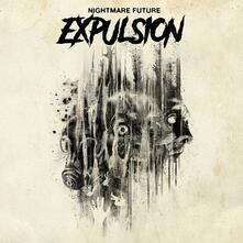 Nightmare Future (Limited Edition) - Vinile LP di Expulsion