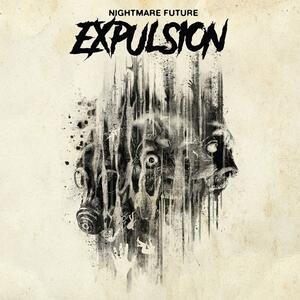 Nightmare Future - CD Audio di Expulsion