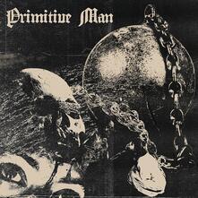 Caustic (Limited Edition) - Vinile LP di Primitive Man