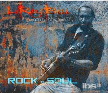 Rock 'N' Soul - CD Audio di LeRoy Bell