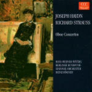 Concerti per oboe - CD Audio di Franz Joseph Haydn,Richard Strauss,Radio Symphony Orchestra Berlino,Heinz Rögner,Hans Werner Wätzig