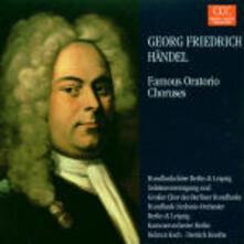 Cori da oratori famosi - CD Audio di Georg Friedrich Händel