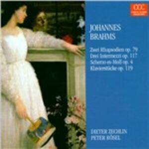 2 Rapsodie - 3 Intermezzi - Scherzo op.4 - Klavierstücke op.119 - CD Audio di Johannes Brahms