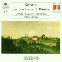 Concerti per l'orchestra di Dresda - CD Audio di Georg Philipp Telemann,Antonio Vivaldi,Johann David Heinichen,Ludwig Güttler,Virtuosi Saxoniae