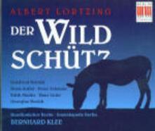 Der Wildschütz - CD Audio di Gustav Albert Lortzing